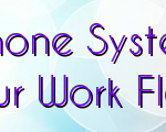 Why Reliable Business Phone System Makes A Difference In Your Work Flow