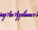 Tips To Consider Before Hiring An Appliance Repair Company In New York