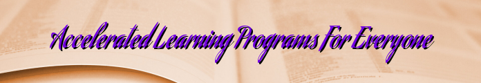 Accelerated Learning Programs For Everyone