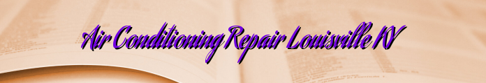 Air Conditioning Repair Louisville KY